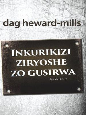 cover image of Inkurikizi ziryoshe zo gusirwa