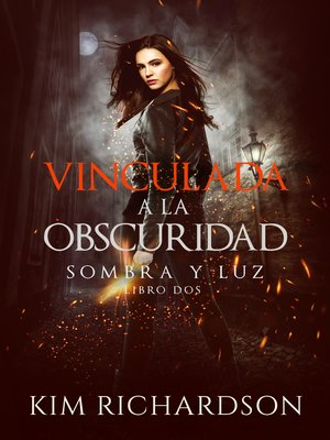 cover image of Vinculada a la Obscuridad