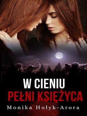 cover image of W cieniu pełni książyca