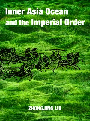cover image of The Inner Asia Ocean and the Imperial Order