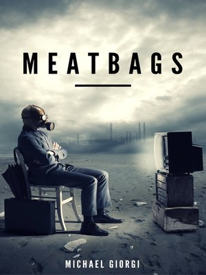 cover image of Meatbags