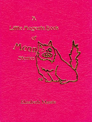 cover image of A Little Magenta Book of Mean Stories