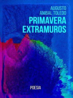 cover image of Primavera Extramuros