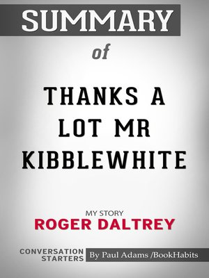 cover image of Summary of Thanks a Lot Mr Kibblewhite