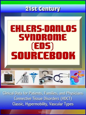 cover image of 21st Century Ehlers-Danlos Syndrome (EDS) Sourcebook