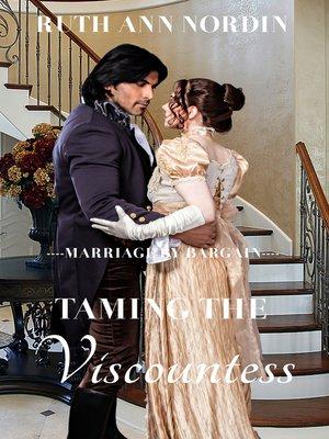 cover image of Taming the Viscountess