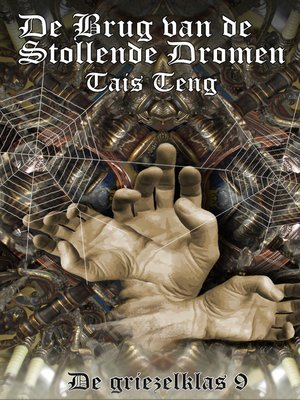 cover image of De Brug van de Stollende Dromen
