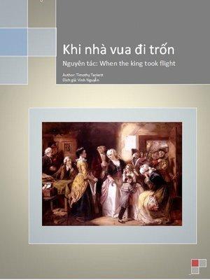 cover image of Khi nhà vua đi trốn