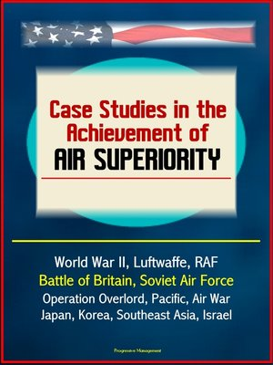 cover image of Case Studies in the Achievement of Air Superiority