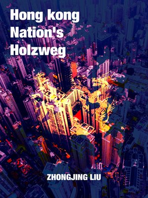 cover image of Hongkong Nation's Holzweg (English-Chinese Bilingual)