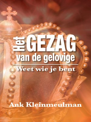 cover image of Het Gezag van de gelovige