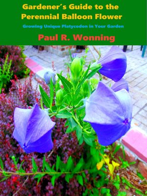 cover image of Gardener's Guide to the Perennial Balloon Flower