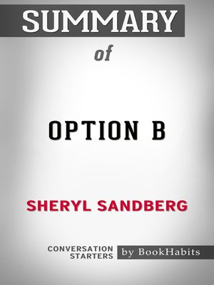 cover image of Summary of Option B by Sheryl Sandberg / Conversation Starters