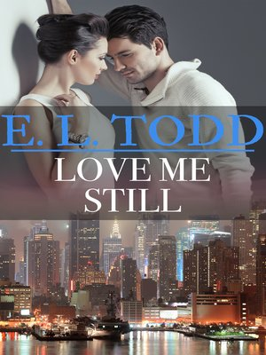 cover image of Love Me Still (Forever and Ever #37)