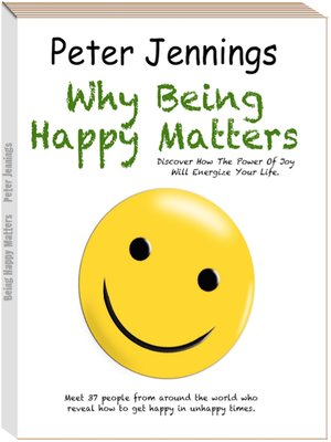 "cover image of ""Why Being Happy Matters"