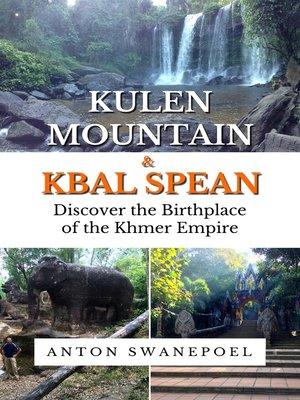 cover image of Kulen Mountain & Kbal Spean