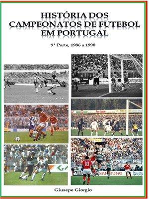 cover image of História dos Campeonatos de Futebol em Portugal, 1986 a 1990