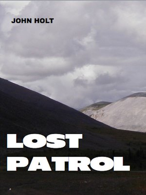 cover image of The Lost Patrol