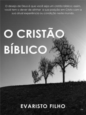 cover image of O Cristão Bíblico