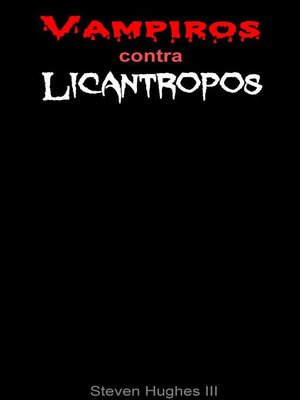 cover image of Vampiros contra licántropos