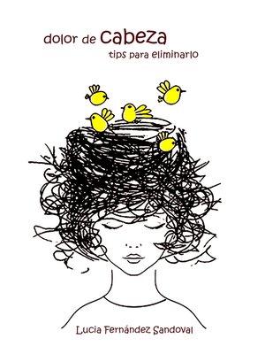 cover image of dolor de Cabeza tips para eliminarlo