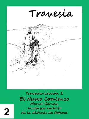 cover image of Travesia-Leccion 2 El Nuevo Comienzo