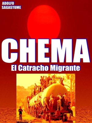 cover image of Chema, el Catracho Migrante