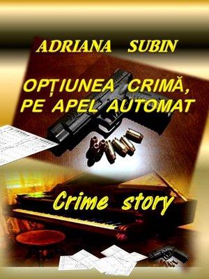 cover image of Opțiunea Crimă, pe Apel Automat