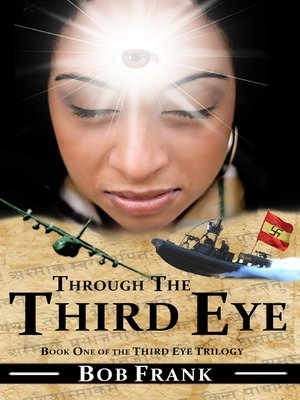 cover image of Through the Third Eye; Book 1 of Third Eye Trilogy