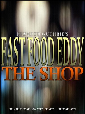 cover image of The Shop (Fast Food Eddy Action Humor Series #1)