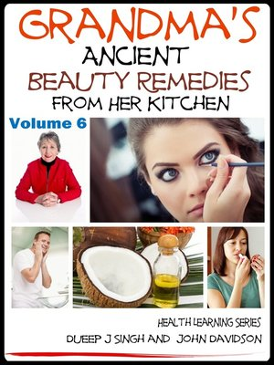 cover image of Grandma's Ancient Beauty Remedies From Her Kitchen
