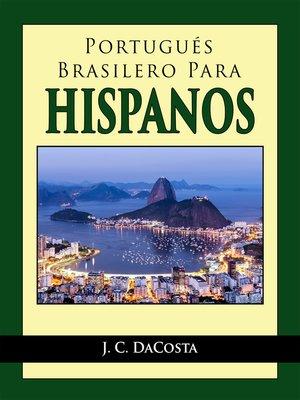 cover image of Portugués Brasilero para Hispanos