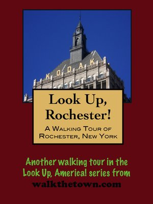 cover image of A Walking Tour of a Rochester, New York