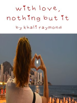 cover image of With Love, Nothing But It
