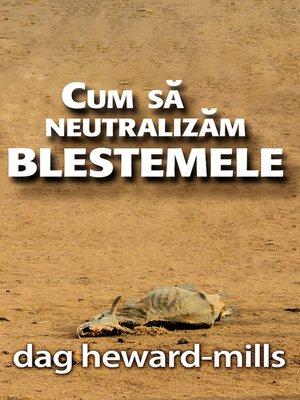 cover image of Cum Să Neutralizăm Blestemele