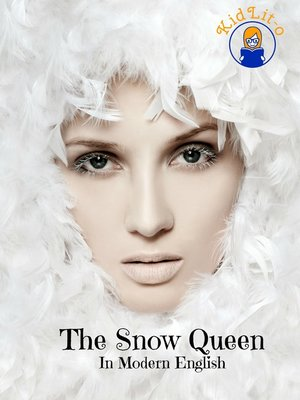 cover image of The Snow Queen In Modern English (Translated)