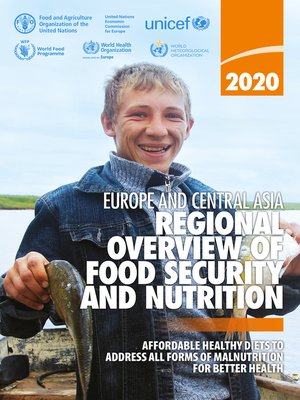 cover image of Regional Overview of Food Security and Nutrition in Europe and Central Asia 2020