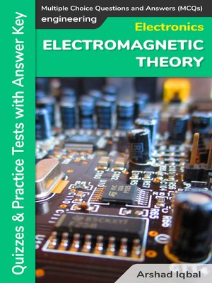 cover image of Electromagnetic Theory Multiple Choice Questions and Answers (MCQs)