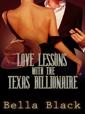 cover image of Love Lessons with the Texas Billionaire