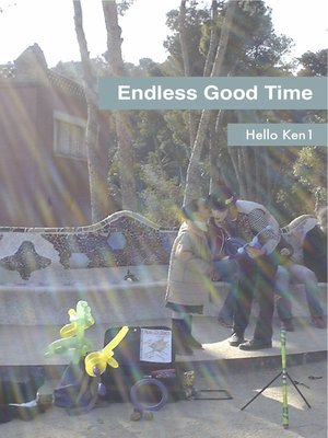 cover image of Endless Good Time
