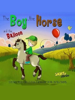 cover image of The Boy, the Horse, and the Balloon