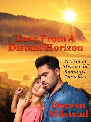 cover image of Love From a Distant Horizon