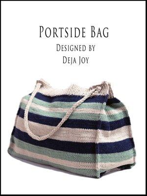 cover image of Portside Bag