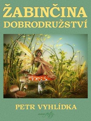 cover image of Žabinčina dobrodružství