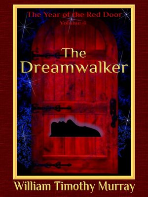 cover image of The Dreamwalker (Volume 4 of the Year of the Red Door)