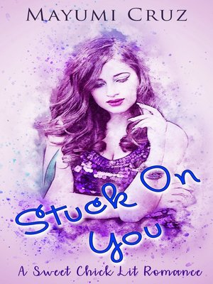 cover image of Stuck on You