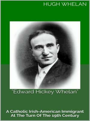 "cover image of ""Edward Hickey Whelan"""