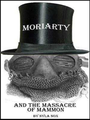 cover image of Moriarty and the Massacre of Mammon