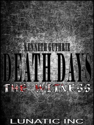 cover image of The Witness (Death Days Horror Humor Series #6)