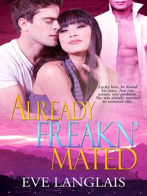 cover image of Already Freakn' Mated